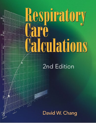 Respiratory Care Calculations by Brand: Cengage Learning