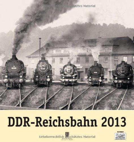 DDR-Reichsbahn 2013