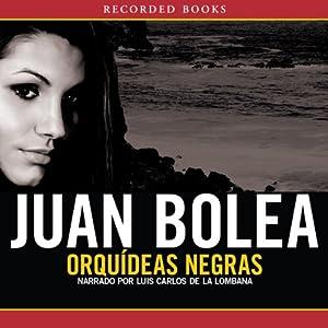 Orquideas Negras [Black Orchid] Audiobook