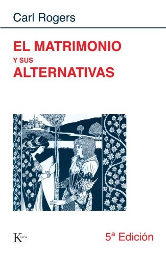 El matrimonio y sus alternativas (Spanish Edition) [Carl Rogers] (Tapa Blanda)