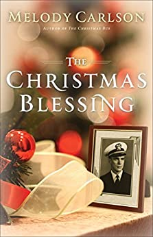 The Christmas Blessing by [Carlson, Melody]
