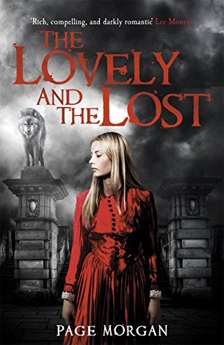 The Lovely and the Lost (The Grotesque Series)