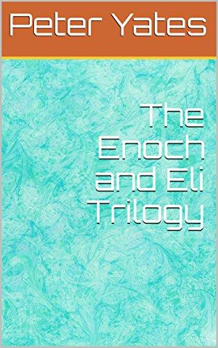 The enoch and eli trilogy by pdf glavnaia e books the enoch and eli trilogy by pdf fandeluxe Gallery