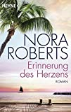Erinnerung des Herzens: Roman
