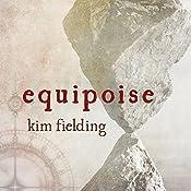 Equipoise: Ennek Trilogy, Book 3 | Kim Fielding