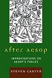 After Aesop, Steven Carter, 076185147X