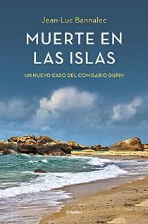 Muerte en las islas par Jean-Luc Bannalec