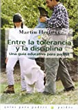 Entre la Tolerancia y la Disciplina, Frank Herbert, 8475097847