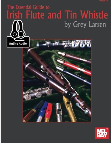 Essential Guide to Irish Flute and Tin ()