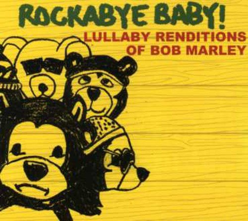 Rockabye Baby! Lullaby Renditions of Bob