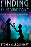 Finding Your Submissive, Sydney Hart and Logan Hart, 1495229491