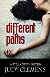 Different Paths, Judy Clemens, 1590583000