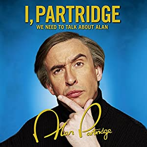 I, Partridge: We Need to Talk About Alan | Livre audio