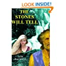 The Stones Will Tell (Volume 2)
