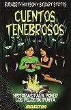 img - for Cuentos Tenebrosos/ Dark Stories (Literatura Infantil Y Juvenile) (Spanish Edition) book / textbook / text book