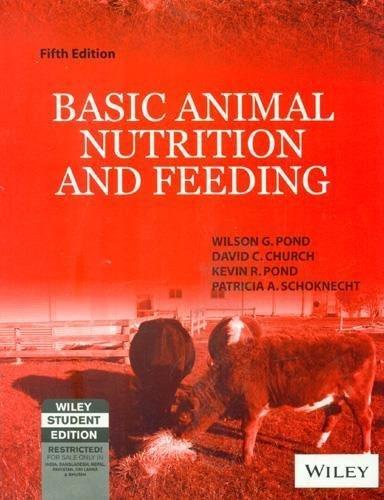Basic Animal Nutrition and Feeding by Wilson G. Pond (2004-08-06)