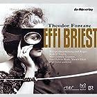 Effi Briest Hörspiel von Theodor Fontane Gesprochen von: Cordula Trantow, Paul Edwin Roth, Martin Held