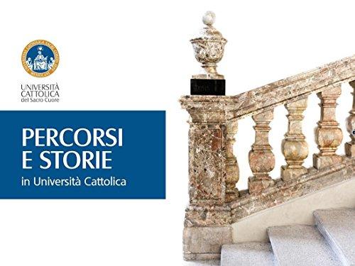 Percorsi e Storie in Università Cattolica (Italian Edition)