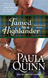 Tamed by a Highlander, Paula Quinn, 0446552364