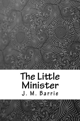 Read Online The Little Minister pdf