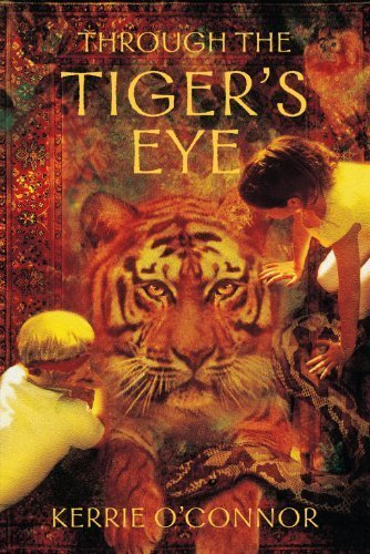 Through the Tiger's Eye (Telares Trilogy) by O'Connor, Kerrie (2005) Paperback