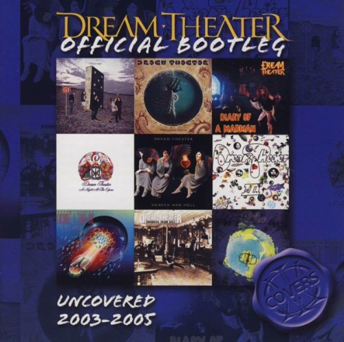 Dream Theater - Dream Theater Official Bootleg Uncovered 2003-2005 - Zortam Music