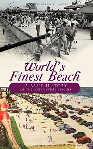 World's Finest Beach: A Brief History of the Jacksonville for sale  Delivered anywhere in Canada