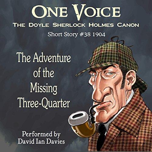 Bargain Audio Book - The Adventure of the Missing Three Quarter