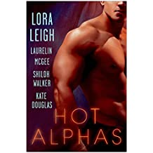 Hot Alphas: Four Steamy Short Stories