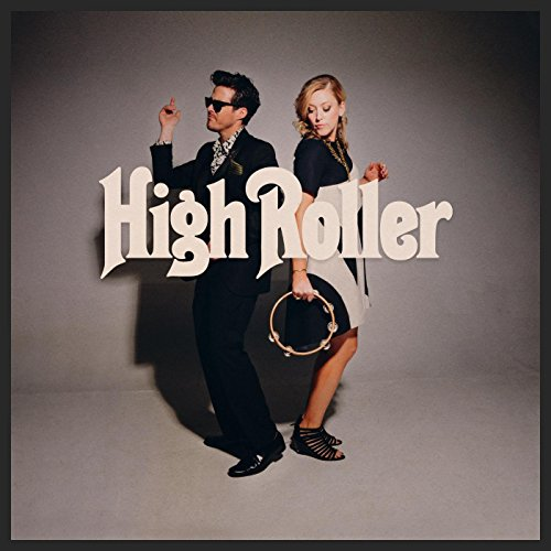 High Roller (Sugar And The Hi Lows High Roller)