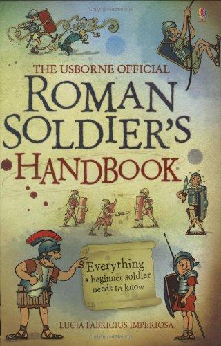 Roman Soldier's Handbook