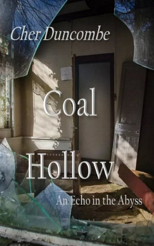 Coal Hollow: An Echo in the Abyss