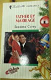 Father by Marriage, Suzanne Carey, 0373191200