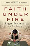 Faith under Fire, Eve Conant and Roger Benimoff, 0307408825