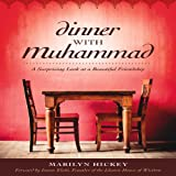 Dinner with Muhammad, Marilyn Hickey, 1936487233