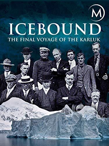 Icebound: The Final Voyage of the Karluk