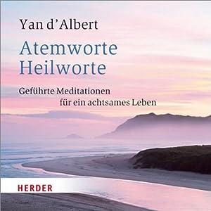 Atemworte - Heilworte Hörbuch