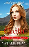 Cecilia: Mail Order Bride (Brides of Bannack Book 2)