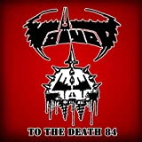To The Death 84 by Voivod (2011-11-22)