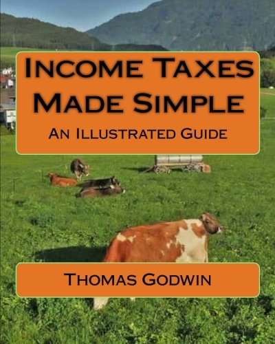 Download Income Taxes Made Simple: An Illustrated Guide ebook