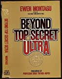 Front cover for the book Beyond Top Secret Ultra by Ewen Montagu