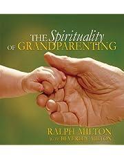 The Spirituality of Grandparenting