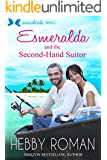 Esmeralda and the Second-Hand Suitor (Snowbirds Book 2)