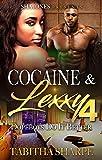 Cocaine & Lexxy: Dopeboys Do It Better 4