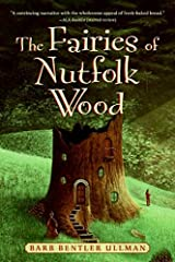 The Fairies of Nutfolk Wood (Outdoor Adventures (Katherine Tegen Books))