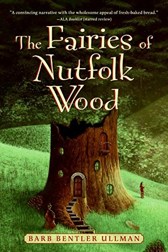 The Fairies of Nutfolk Wood (Outdoor Adventures (Katherine Tegen Books))