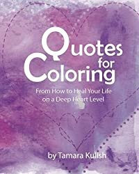 Quotes and Coloring!: Taken from the Love Art Journal Workshop!