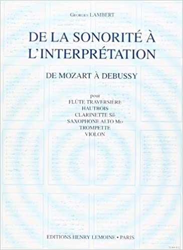 Livre De la sonorité à l'interprétation Vol.2 de Mozart à Debussy pdf