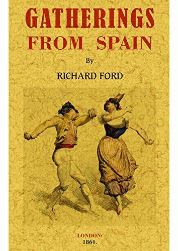 Gathering from Spain Maxtor Facsimile Editions Idioma Inglés: Amazon.es: Ford, Richard: Libros en idiomas extranjeros