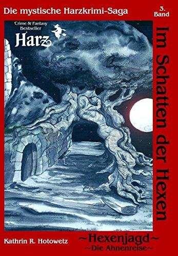 Im Schatten der Hexen: Hexenjagd I - Ahnenreise